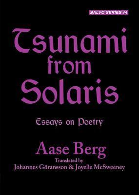 Tsunami from Solaris: Essays on Poetry
