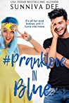 #PrankLove in Blue (#LovePranks Book 3)