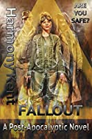 FALLOUT: A Post-Apocalyptic Novel