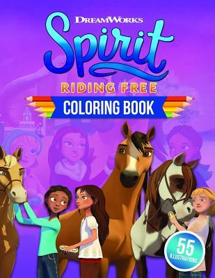 Spirit Riding Free Coloring Book: Spirit Riding Coloring Book With 55 Awesome Exclusive Images