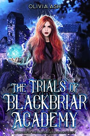The Trials of Blackbriar Academy