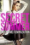 Secret Summer: First Time Feminization
