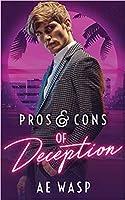 Pros & Cons of Deception (Pros & Cons, #2)