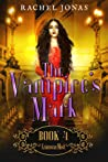 Crimson Mist (The Vampire's Mark, #4)