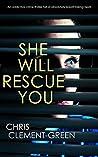 SHE WILL RESCUE YOU