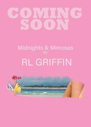 Midnights & Mimosas (Drinking #2)