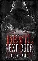 Devil Next Door - Criminal Delights: Obsession