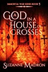 A God In A House Of Crosses