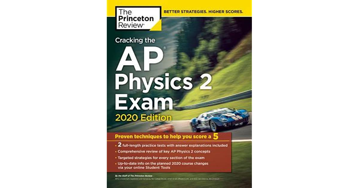 Cracking the AP Physics 2 Exam, 2020 Edition: Practice Tests