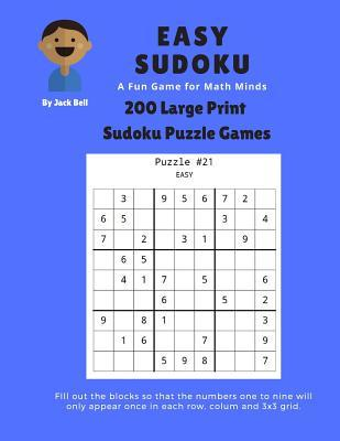 Easy Sudoku A Fun Game for Math Minds: 200 Large Print