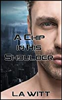 A Chip in His Shoulder (Falling Sky #1)