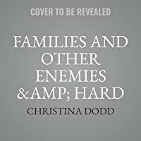 Families and Other Enemies & Hard to Kill & Hidden Truths Lib/E