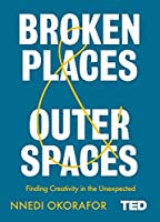 Broken Places & Outer Spaces (TED 2)