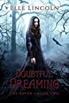 Doubtful Dreaming (The Raven, #2)