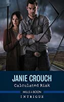 Calculated Risk (The Risk Series: A Bree and Tanner Thriller Book 1)