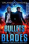 Bullets & Blades (Montague & Strong Case Files #7)