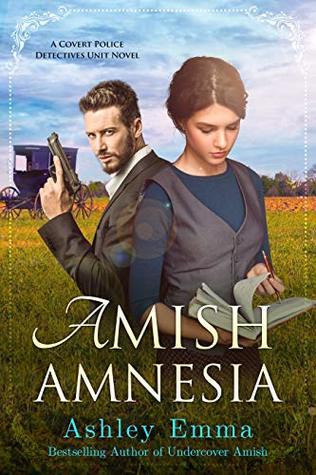Amish Amnesia (Covert Police Detectives Unit #3)