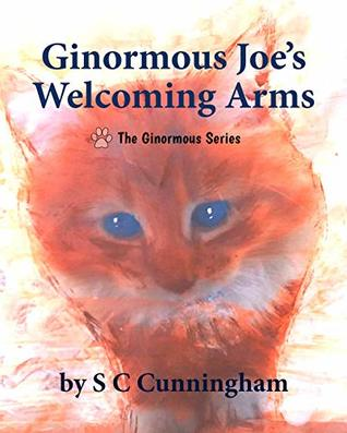 Ginormous Jo's Welcoming Arms (The Ginormous, #5)