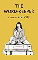 The Word-Keeper: What would happen if words disappeared forever?