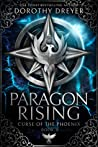 Paragon Rising (Curse of the Phoenix, #2)