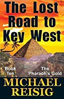 The Lost Road To Key West