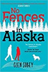 No Fences in Alaska by Glen Sobey