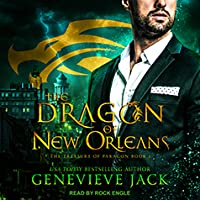 The Dragon of New Orleans (The Treasure of Paragon, #1)