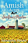 Sunflower Meadow (Amish Acres, #4)