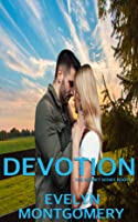 Devotion (Indecision Duet #2)