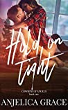 Hold on Tight (Cowboys & Angels, #1)