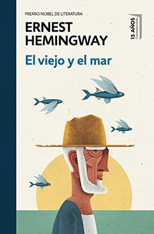VIEJO Y EL MAR, EL (ED. CONMEMORATIVA)