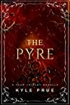 The Pyre (The Feud Trilogy)