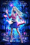 Elemental Fae Academy: Book One (Elemental Fae Academy, #1)