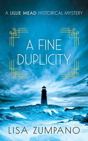 A Fine Duplicity: A Lillie Mead Historical Mystery
