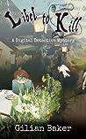 Libel to Kill (Jade Blackwell Mystery, #4)