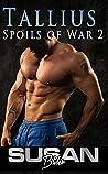 Tallius (Spoils of War, #2)