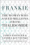 Frankie: The Woman Who Saved Millions from Thalidomide