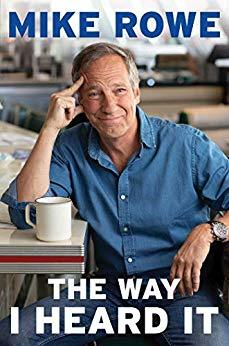 The Way I Heard It - Mike Rowe