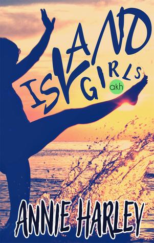 Island Girls by Annie Harley