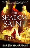 The Shadow Saint (The Black Iron Legacy Book 2)