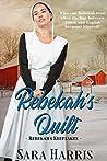 Rebekah's Quilt (Rebekah's Keepsakes Book 1)