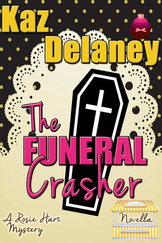 The Funeral Crasher (A Rosie Hart Mystery #0.5)