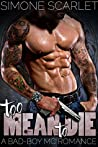 Too Mean To Die: A Bad-Boy MC Romance (The Knuckleheads MC Book 8)