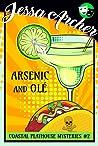 Arsenic and Olé (Coastal Playhouse Mysteries, #2)
