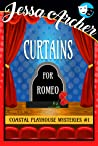 Curtains for Romeo (Coastal Playhouse Mysteries, #1)