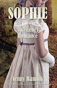 SOPHIE: A Regency Romance (Bachelor Brides, #2)
