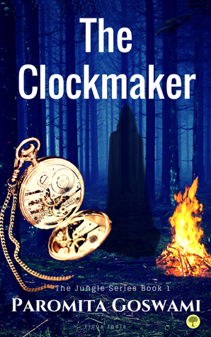 The Clockmaker: Supernaturalsuspense paranormal Indian Drama (Jungle Series Book Book 1)