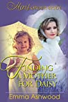Finding a Mother for Daisy