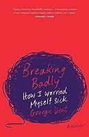 Breaking Badly