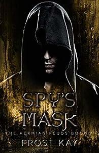 Spy's Mask (The Aermian Feuds #5)